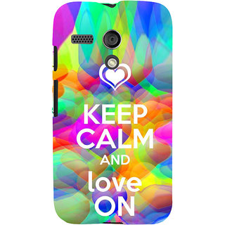 ifasho Nice Quote On Keep Calm Back Case Cover for Moto G