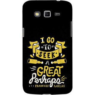 ifasho Life quote Back Case Cover for Samsung Galaxy Grand
