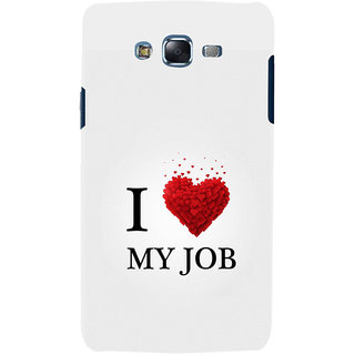 ifasho Love Quotes I love my job Back Case Cover for Samsung Galaxy J7 (2016)