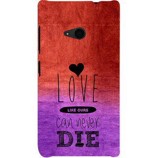 ifasho Love Can Not Die Back Case Cover for Nokia Lumia 535