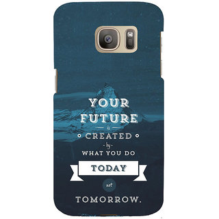 ifasho Good Quote On Future Back Case Cover for Samsung Galaxy S7 Edge