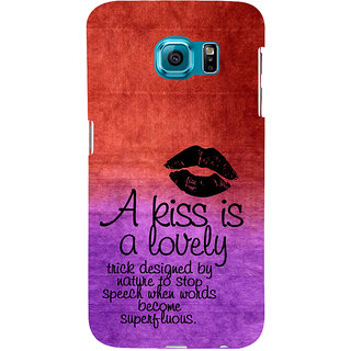 ifasho Kiss Quote Back Case Cover for Samsung Galaxy S6 Edge Plus