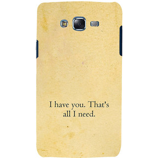 ifasho I have you thats all I need Back Case Cover for Samsung Galaxy J7