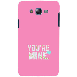 ifasho Love Quotes you are mine Back Case Cover for Samsung Galaxy J5
