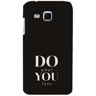 ifasho Modern Quotes Do what you love Back Case Cover for Samsung Galaxy J3