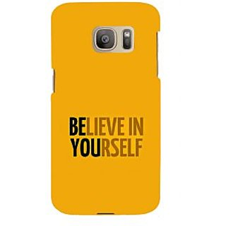 ifasho Believe in yourself Back Case Cover for Samsung Galaxy S7 Edge