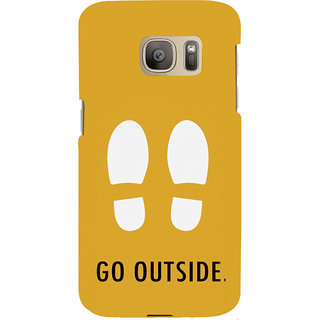 ifasho life Quotes go outside Back Case Cover for Samsung Galaxy S7 Edge