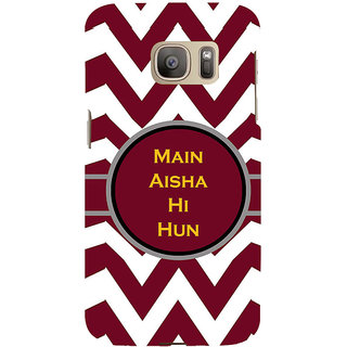 ifasho Main Aisha hi hun in quote in arrows Back Case Cover for Samsung Galaxy S7 Edge