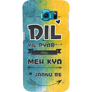 ifasho dil vil pyar vyar quotes Back Case Cover for Samsung Galaxy S6