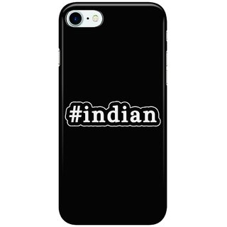 Dreambolic Indian---Hashtag---Black-&-White Back Cover for Apple iPhone 7