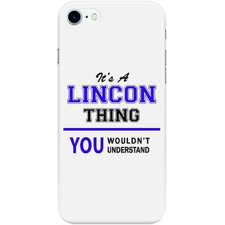 Dreambolic its-a-lincoln-thing Back Cover for Apple iPhone 7