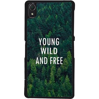 Ayaashii Young Wild And Free Back Case Cover for Sony Xperia Z3::Sony Xperia Z3 D6653 D6603
