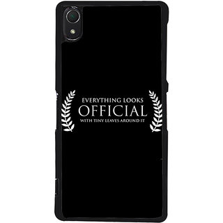 Ayaashii Everything Looks Official Back Case Cover for Sony Xperia Z3::Sony Xperia Z3 D6653 D6603