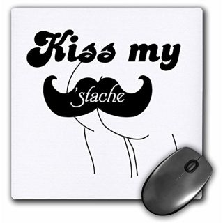 3dRose LLC 8 x 8 x 0.25 Inches Mouse Pad, Funny Kiss My Stache Mustache Humor - Black and White Moustache Fun Wordplay P