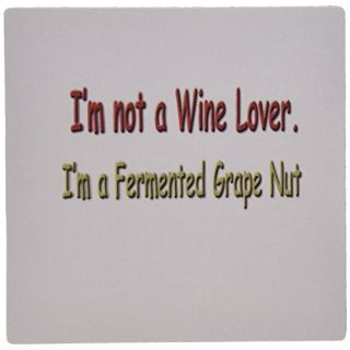 3dRose LLC 8 x 8 x 0.25 Inches Im Not a Wine Lover Im a Fermented Grape Nut Mouse Pad (mp_4334_1)