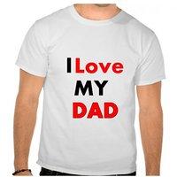 I Love Dad Round Neck T-Shirt