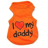 Pet Dog T-shirt I Love My Daddy Puppy T Shirt Orange (Medium)