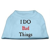 Mirage Pet Products 12-Inch I Do Bad Things Screen Print Shirts For Pets, Medium, Baby Blue