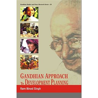 Gandhian Approach to Development Planning