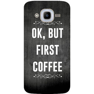 GripIt COFFEE FIRST Printed Case for Samsung Galaxy J2 Pro
