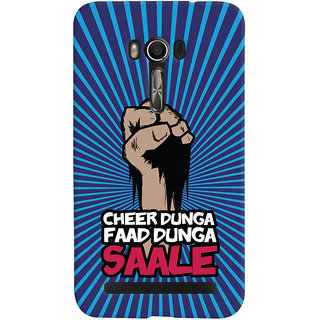 ColourCrust Asus Zenfone Go Mobile Phone Back Cover With Cheer Dunga Faad Dunga Quirky - Durable Matte Finish Hard Plastic Slim Case