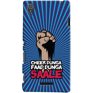 ColourCrust Sony Xperia T3 Mobile Phone Back Cover With Cheer Dunga Faad Dunga Quirky - Durable Matte Finish Hard Plastic Slim Case