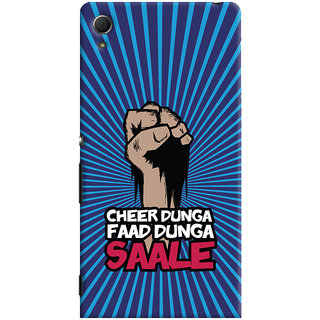 ColourCrust Sony Xperia Z4 Mobile Phone Back Cover With Cheer Dunga Faad Dunga Quirky - Durable Matte Finish Hard Plastic Slim Case