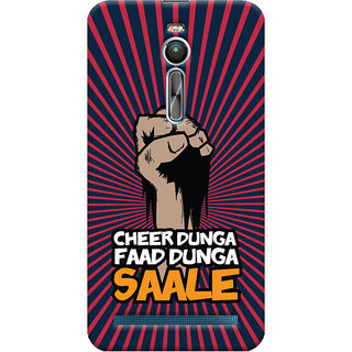 ColourCrust Asus Zenfone 2 ZE550ML Mobile Phone Back Cover With Cheer Dunga Faad Dunga Quirky - Durable Matte Finish Hard Plastic Slim Case