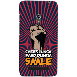 ColourCrust Asus Zenfone 5 Mobile Phone Back Cover With Cheer Dunga Faad Dunga Quirky - Durable Matte Finish Hard Plastic Slim Case