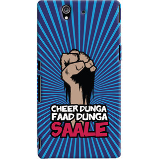 ColourCrust Sony Xperia Z Mobile Phone Back Cover With Cheer Dunga Faad Dunga Quirky - Durable Matte Finish Hard Plastic Slim Case