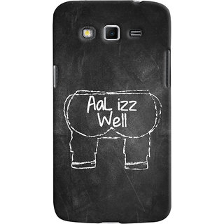 ColourCrust Samsung Galaxy Grand 2 G7106 Mobile Phone Back Cover With Aal Izz Well Quirky - Durable Matte Finish Hard Plastic Slim Case