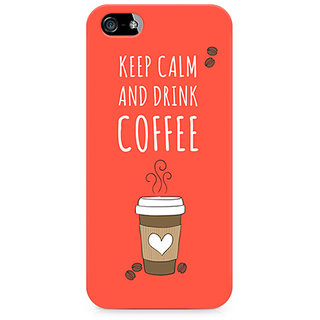 CopyCatz Keep Calm and have Cofee Premium Printed Case For Apple iPhone 5/5s
