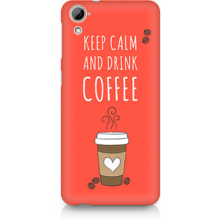 CopyCatz Keep Calm and have Cofee Premium Printed Case For HTC Desire 820