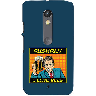 Oyehoye Pushpa I Love Beer Quirky Printed Designer Back Cover For Motorola Moto X Play Mobile Phone - Matte Finish Hard Plastic Slim Case