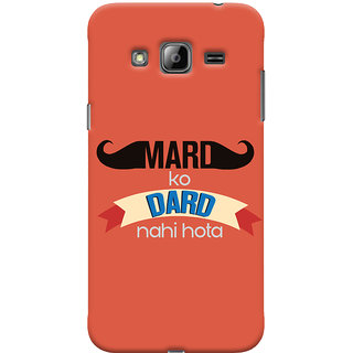 Oyehoye Samsung Galaxy J3 Mobile Phone Back Cover With Mard Ko Dard Nahi Hota Quirky - Durable Matte Finish Hard Plastic Slim Case