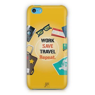YuBingo Work. Save. Travel. Repeat Designer Mobile Case Back Cover for Apple iPhone 5C