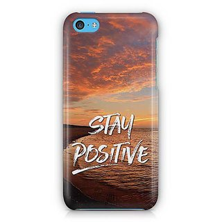 YuBingo Stay Positive Designer Mobile Case Back Cover for Apple iPhone 5C