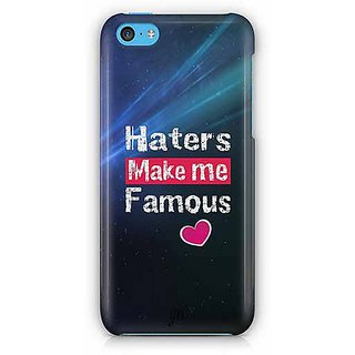 YuBingo Haters Make Me Famous Designer Mobile Case Back Cover for Apple iPhone 5C