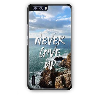 YuBingo Never Give Up Designer Mobile Case Back Cover for Huawei Honor 6 Plus
