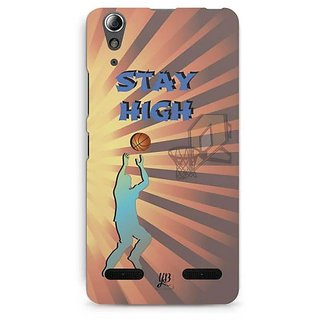 YuBingo Stay High with Basketball Designer Mobile Case Back Cover for Lenovo A6000 / A6000 Plus