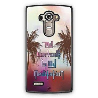 YuBingo The Workout is My Meditation Designer Mobile Case Back Cover for LG G4