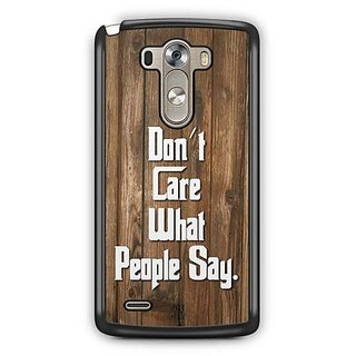 YuBingo Don't Care What People Say Designer Mobile Case Back Cover for LG G3