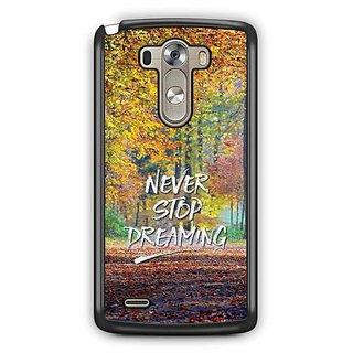 YuBingo Never Stop Dreaming Designer Mobile Case Back Cover for LG G3