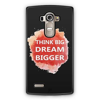 YuBingo Think Big Dream Bigger Designer Mobile Case Back Cover for LG G4