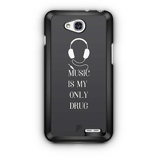 YuBingo Music Is My Only Drug Designer Mobile Case Back Cover for LG L90