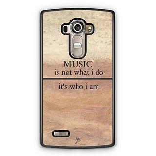 YuBingo Music is Who I am Designer Mobile Case Back Cover for LG G4