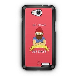 YuBingo No Shave, 365 Days Designer Mobile Case Back Cover for LG L90