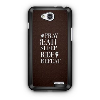 YuBingo Pray, Eat, Sleep, Ride, Repeat Designer Mobile Case Back Cover for LG L90