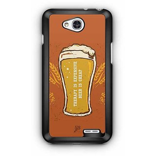 YuBingo Therapy is Expensive, Beer is Cheap Designer Mobile Case Back Cover for LG L90
