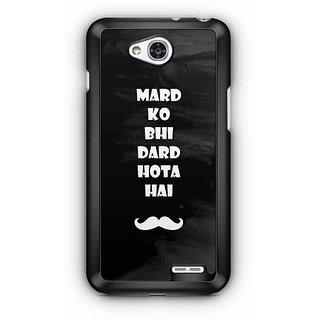 YuBingo Mard ko Bhi Dard Hota Hai Designer Mobile Case Back Cover for LG L90